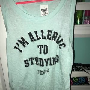 I️m allergic to studying PINK tank top